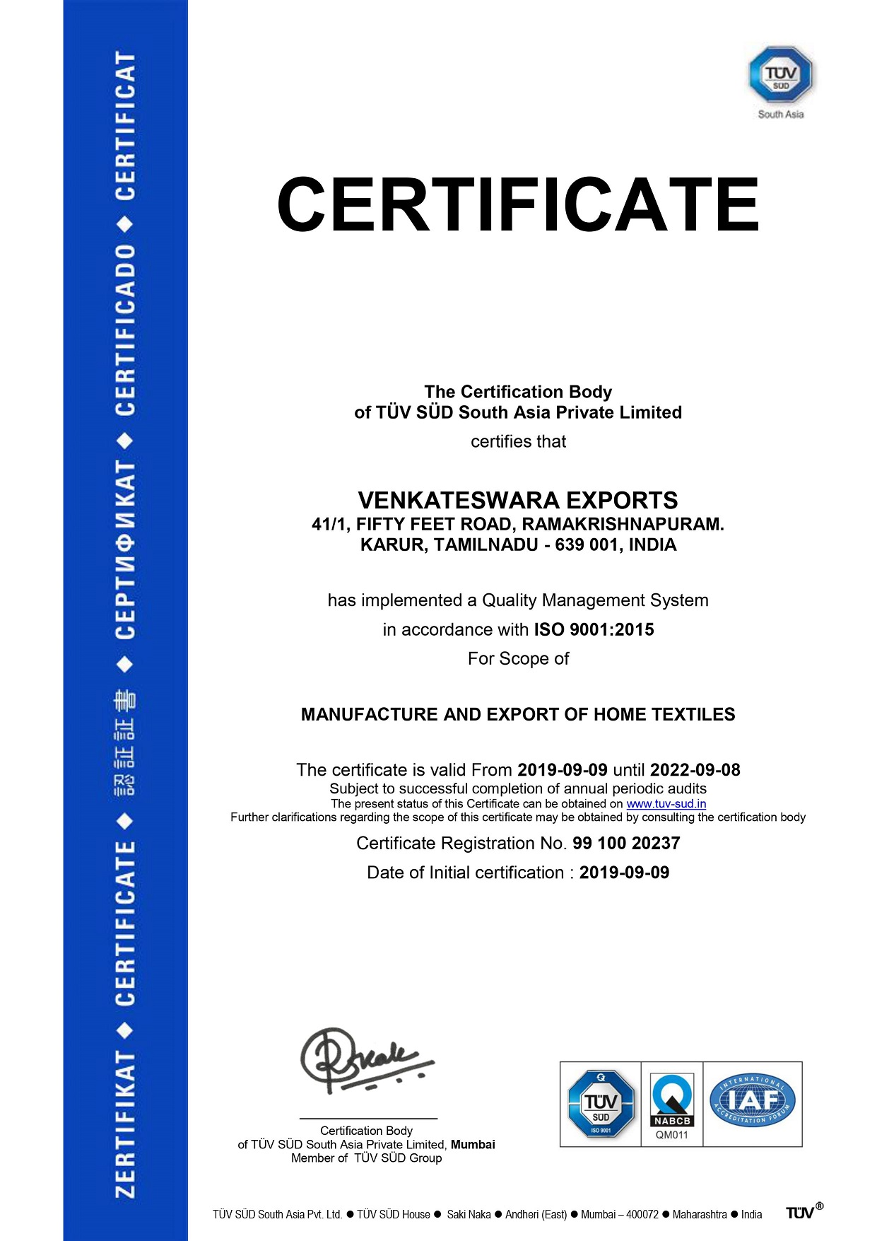 ISO 9001:2008 certified company by TUV SUD